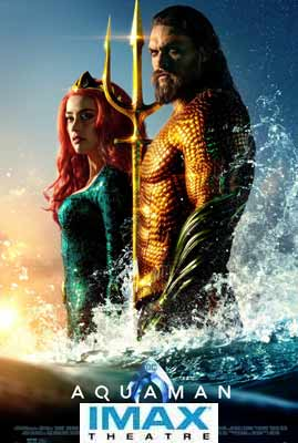 Aquaman: THE IMAX 2D EXPERIENCE